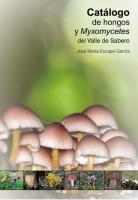 Catálogo de hongos y myxomycetes del Valle de Sabero