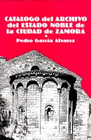 Catálogo del archivo del estado noble de la ciudad de Zamora