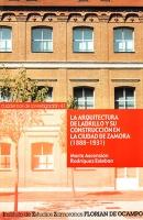 La arquitectura de ladrillo y su construcción en la ciudad de Zamora (1888-1931)