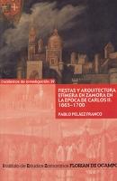 Fiestas y arquitectura efímera en Zamora en la época de Carlos II. 1665-1700