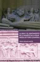 La idea y el sentimiento de la muerte en la edad media en Toro (Zamora)
