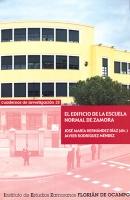 El edificio de la Escuela Normal de Zamora