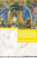 La miniatura en la catedral de Zamora durante el siglo XV y comienzos del XVI
