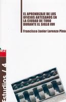 El aprendizaje de los oficios artesanos en la ciudad de Toro durante el siglo XVI