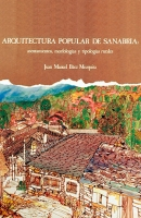 Arquitectura popular de Sanabria: asentamientos, morfología y tipologías rurales