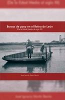 Barcas de Paso en el Reino de León (de la Edad Media al siglo XX)