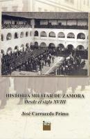 Historia militar de Zamora: desde el siglo XVIII