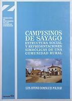 Campesinos de Sayago. Estructura social y representaciones simbólicas de una comunidad rural