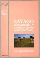 Sayago. Ganadería y comunalismo agropastoril