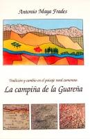 Tradición y cambio en el paisaje rural zamorano: la campiña de la Guareña