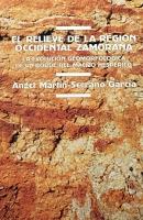 El relieve de la región occidental zamorana: la evolución geomorfológica de un borde del macizo hespérico