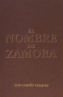 El nombre de Zamora
