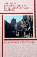 Variables sociolingüísticas en el habla de Toro (Zamora)