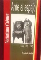 Ante el espejo: León 1920-1940