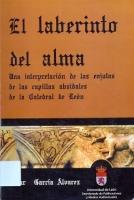 El laberinto del alma: una interpretación de las enjutas de las capillas absidales de la Catedral de León